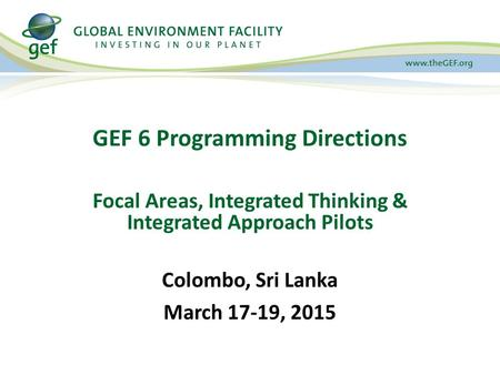 GEF 6 Programming Directions