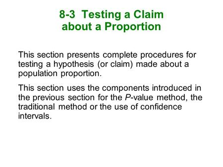 8-3 Testing a Claim about a Proportion