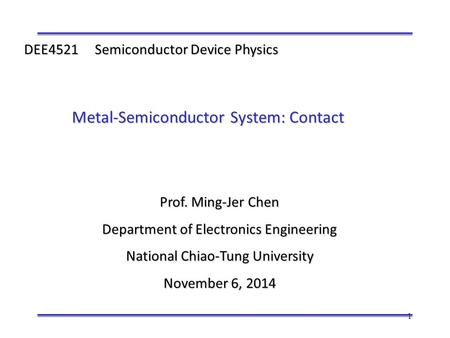 Metal-Semiconductor System: Contact