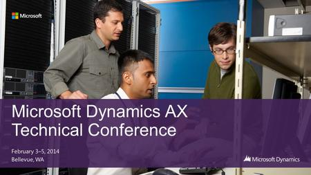 Microsoft Dynamics AX Technical Conference 2013