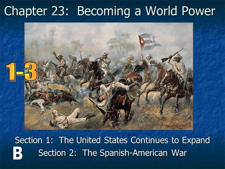 Chapter 23: Becoming a World Power