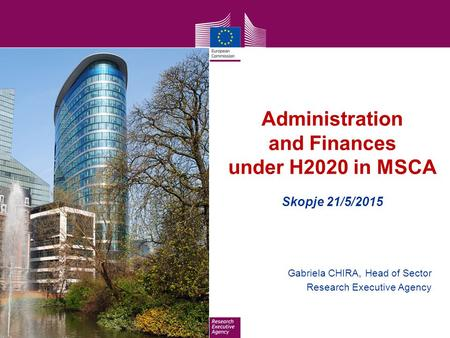 Administration and Finances under H2020 in MSCA Skopje 21/5/2015