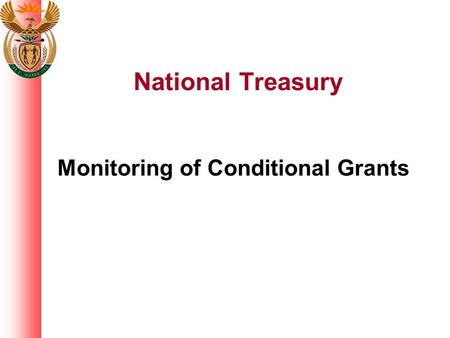 National Treasury Monitoring of Conditional Grants.