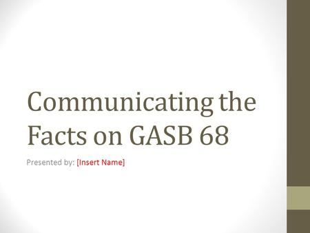 Communicating the Facts on GASB 68