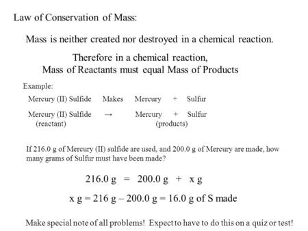 Law of Conservation of Mass:
