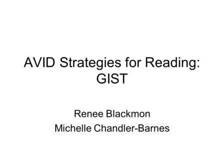 AVID Strategies for Reading: GIST