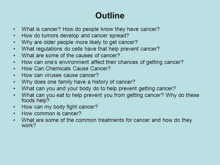 Outline What is cancer? How do people know they have cancer?