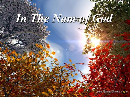 In The Nam of God.