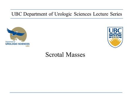 UBC Department of Urologic Sciences Lecture Series