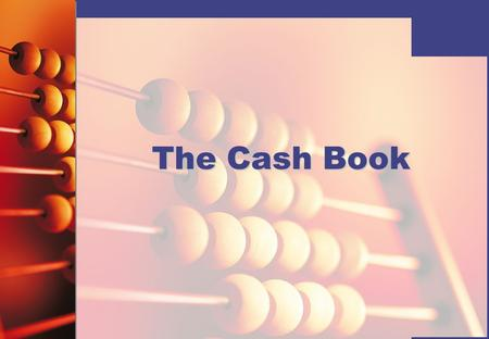 The Cash Book.