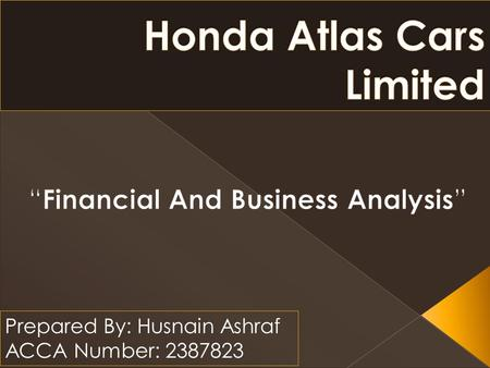 Honda Atlas Cars Pakistan Limited Prepared By Ppt Download