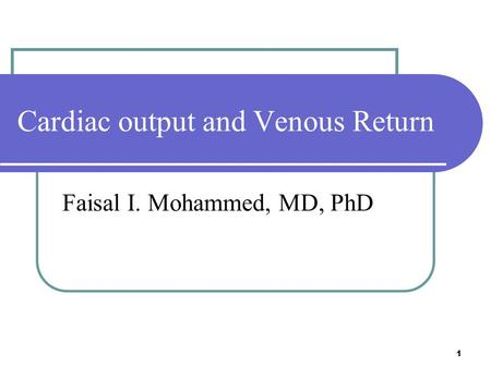 Cardiac output and Venous Return