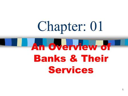 An Overview of Banks & Their Services