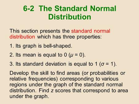 6-2 The Standard Normal Distribution