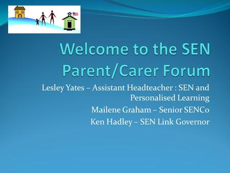 Welcome to the SEN Parent/Carer Forum