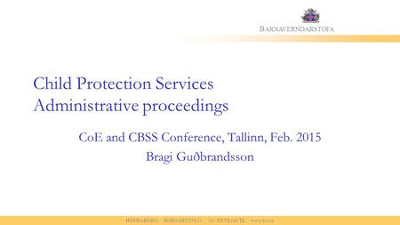 Child Protection Services Administrative proceedings