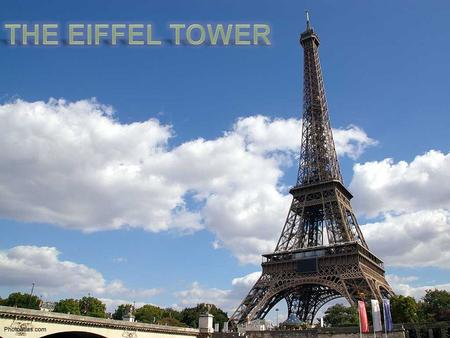 Eiffel Tower was named after one the most influential people in its construction, a contractor, engineer, architect and showman by the name of Gustave.