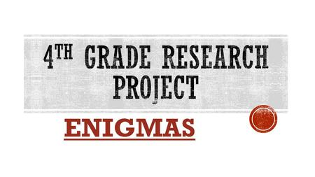 4th Grade research project