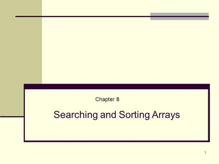 Searching and Sorting Arrays