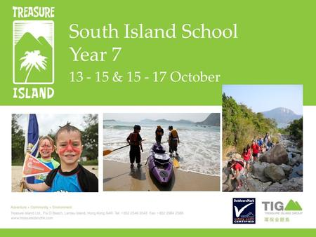 South Island School Year 7 13 - 15 & 15 - 17 October.