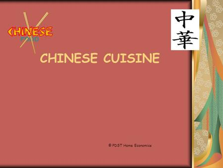CHINESE CUISINE © PDST Home Economics.