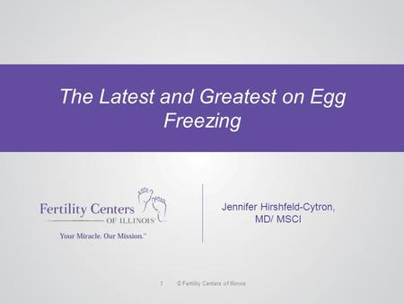 The Latest and Greatest on Egg Freezing