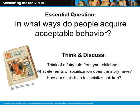 In what ways do people acquire acceptable behavior?