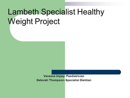 Lambeth Specialist Healthy Weight Project