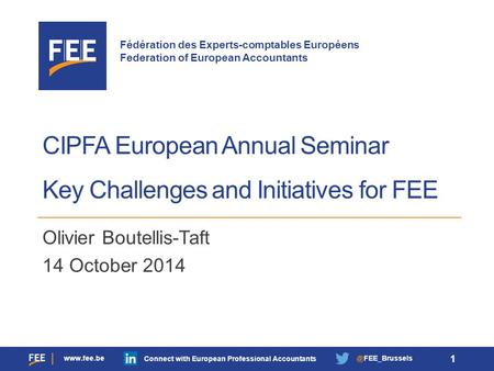 Fédération des Experts-comptables Européens Federation of European Accountants  Connect with European Professional