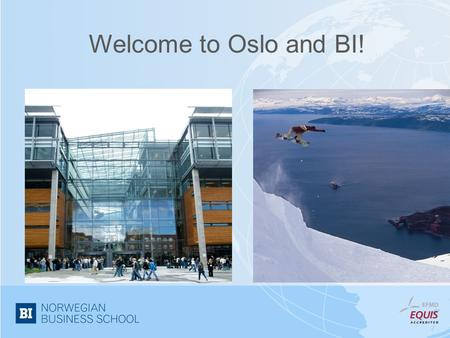 Welcome to Oslo and BI!.