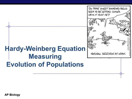 Hardy-Weinberg Equation Measuring Evolution of Populations