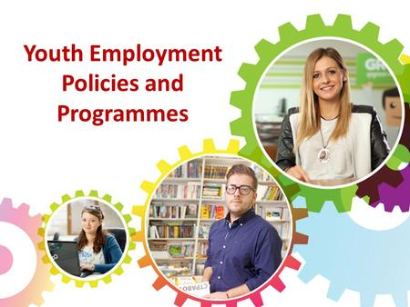 Youth Employment Policies and Programmes. SMALL COUNTRY, BIG CHALLENGES LABOUR MARKET (2014):  Unemployment rate(Q4-2014): 27.6 %  Activity rate (Q4-2014):