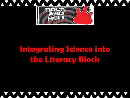 Integrating Science into the Literacy Block. Session Goals  Explore examples of current research and best practice in achieving literacy through science.