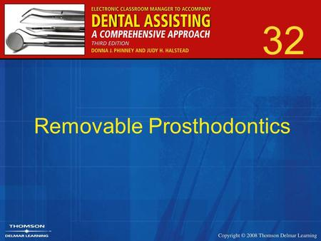 32 Removable Prosthodontics. 2 Artificial structures replacing teeth and tissues Restore lost functions –Stabilize arch –Improve aesthetics Additional.