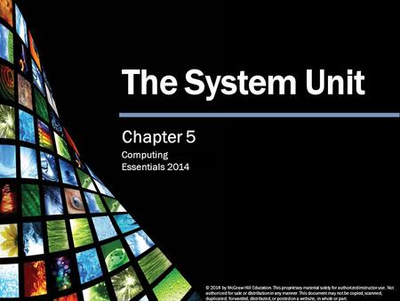 The System Unit Chapter 5.