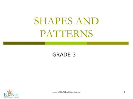 SHAPES AND PATTERNS GRADE 3.