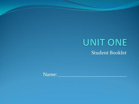 Student Booklet Name: ___________________________