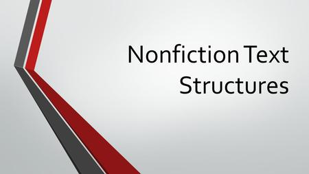 Nonfiction Text Structures. Description: The author provides several details to give the reader a mental picture. Signal Words (write in your notes):