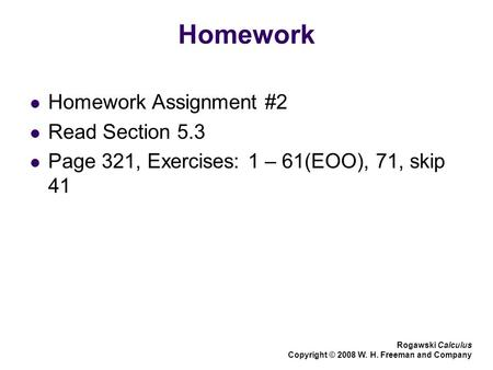 Homework Homework Assignment #2 Read Section 5.3