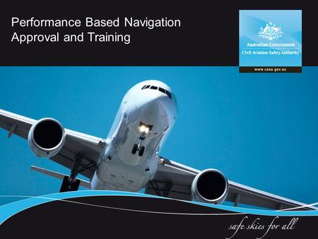 Performance Based Navigation Approval and Training