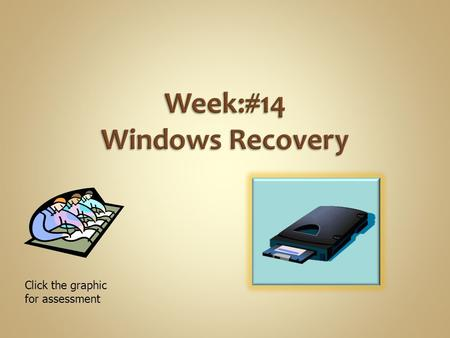 Week:#14 Windows Recovery