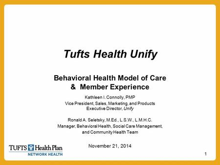 Tufts Health Unify Behavioral Health Model of Care & Member Experience