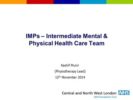 IMPs – Intermediate Mental & Physical Health Care Team