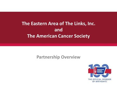 The Eastern Area of The Links, Inc. and The American Cancer Society
