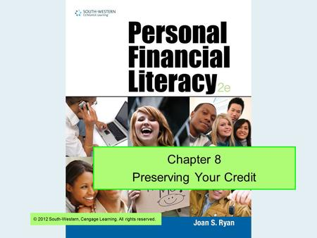 Chapter 8 Preserving Your Credit. Slide 2 Buying a Car A car loan is usually an installment loan with monthly payments. 8-2 Long-Term Debt Repayment Make.