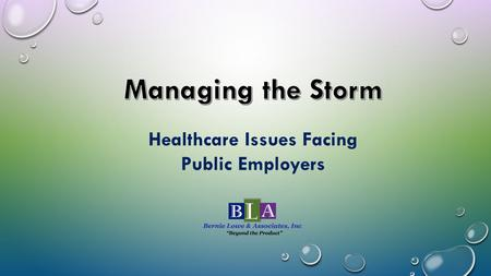"Healthcare Issues Facing Public Employers. ACA Employer Reporting ACA ""Cadillac"" Excise Tax 411 Liability Aging Population ACA Shared Responsibilities."