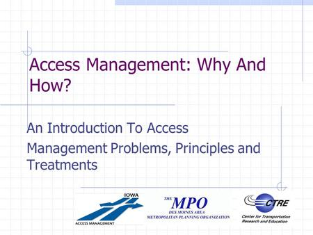 Access Management: Why And How? An Introduction To Access Management Problems, Principles and Treatments.