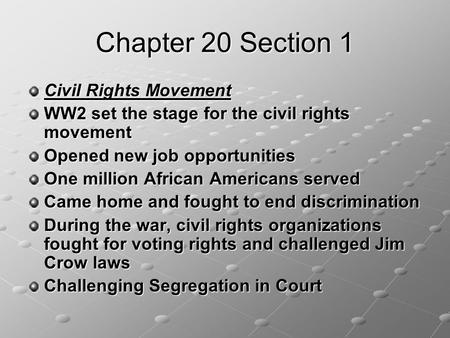 Chapter 20 Section 1 Civil Rights Movement