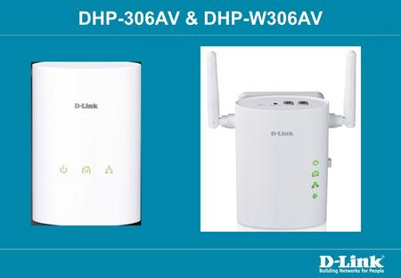 DHP-306AV & DHP-W306AV. Agenda: How to change Encryption on a DHP-306AV How to change the Device Password on a DHP-306AV What will happen if the Device.