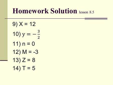 Homework Solution lesson 8.5